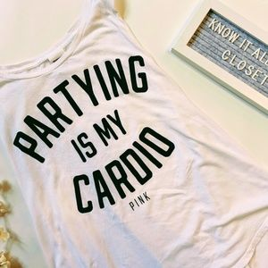 PINK Partying Is My Cardio Sleeveless Shirt - L